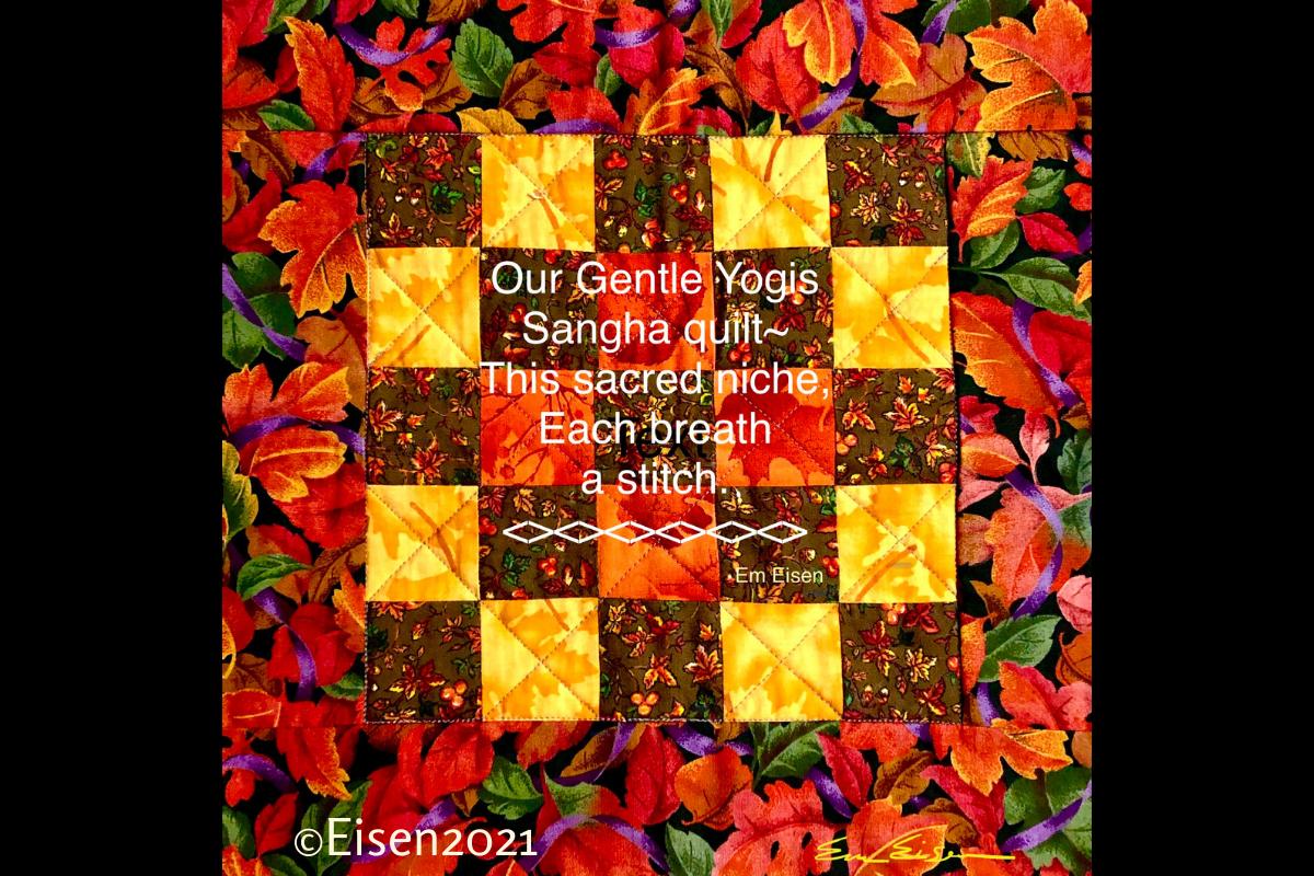 Gentle Yogis Sangha Quilt by Emily Eisen