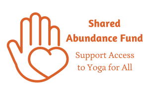 Shared Abundance Fund: Support Access to Yoga for All